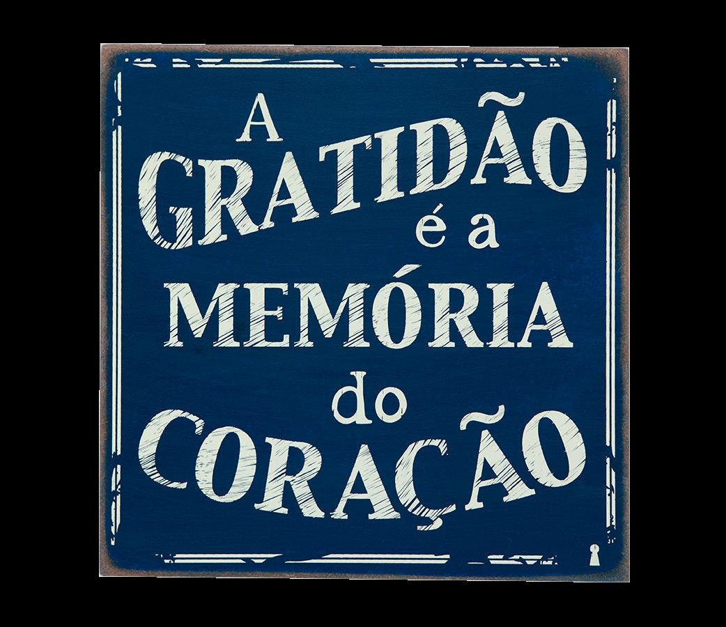 Quadro Bloco A Gratidão é a Memória do Coração