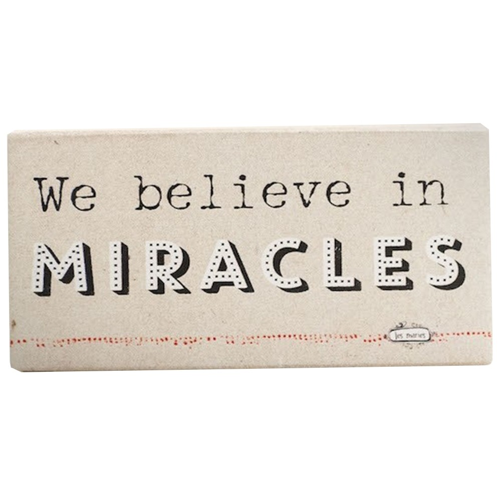 "Quadro Bloco ""We believe in miracles"""